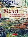 Monet. L'Oeil impressionniste par Lanthony