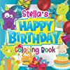 Stella's Happy Birthday Coloring Book: Personalised Birthday Gift Coloring Book For Kids Ages 4 - 8