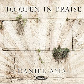 To Open in Praise