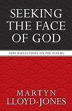 [Seeking The Face Of God] [Author: LLOYD JONES MARTYN] [March, 2005]