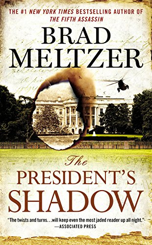 The President's Shadow (The Culper Ring Series, Band 2)