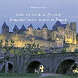 Image of One Hundred & One Beautiful Towns France (Rizzoli Classics)