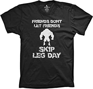 Friends Don't let Friends Skip Leg Day Shirt Funny Weightlifting Workout Gear