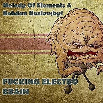 Fucking Electro Brain