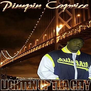 Lighten Up Tha City - Single