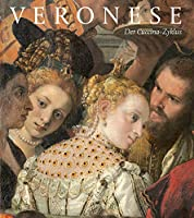 Veronese: Der Cuccina-zyklus (Das Restaurierte Meisterwerk)