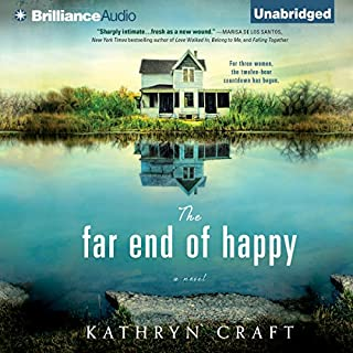 The Far End of Happy                   By:                                                                                                                                 Kathryn Craft                               Narrated by:                                                                                                                                 Janet Metzger                      Length: 9 hrs and 35 mins     24 ratings     Overall 4.1