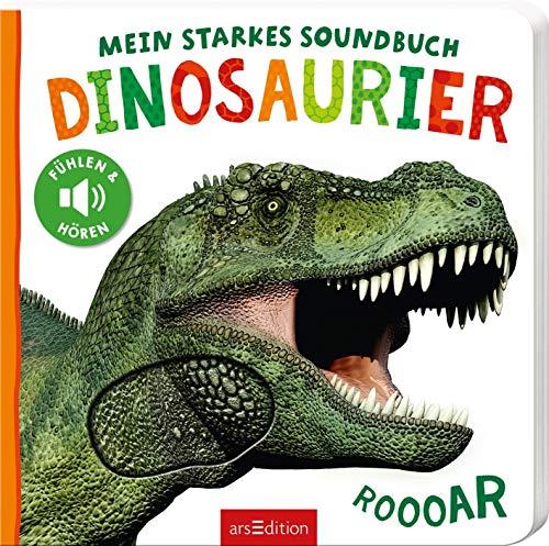 Mein starkes Soundbuch - Dinosaurier: Fühlen und hören   Hochwertiges Pappbilderbuch mit 5 Sounds und Fühlelementen für Kinder ab 18 Monaten (Foto-Streichel-Soundbuch)
