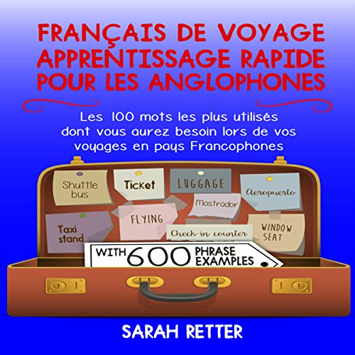 Français de Voyage: Apprentissage Rapide pour les Anglophones [French for Travel: Fast Learning for Anglophones]  By  cover art