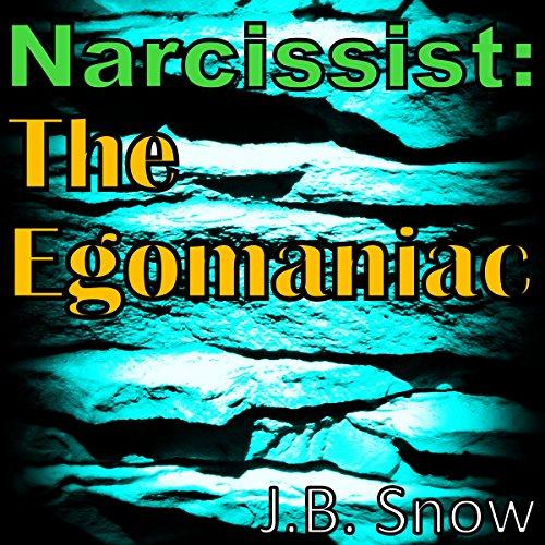 Narcissist: The Egomaniac audiobook cover art