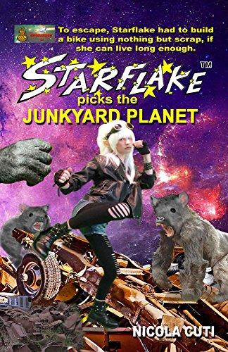 Book: Starflake picks the Junkyard Planet (Starflake, The Cosmic Sprite Book 6) by Nicola Cuti