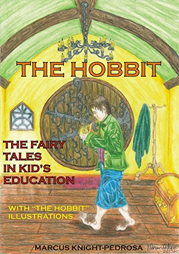 The Hobbit: The fairy tales in kid