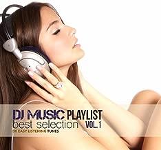 DJ Music Playlist Best Selection Vol.1 (30 Easy Listening Tunes)