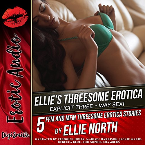 Ellie's Threesome Erotica: Explicit Three-Way Sex! audiobook cover art