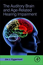 The Auditory Brain and Age-Related Hearing Impairment