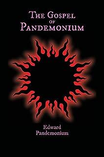 The Gospel of Pandemonium