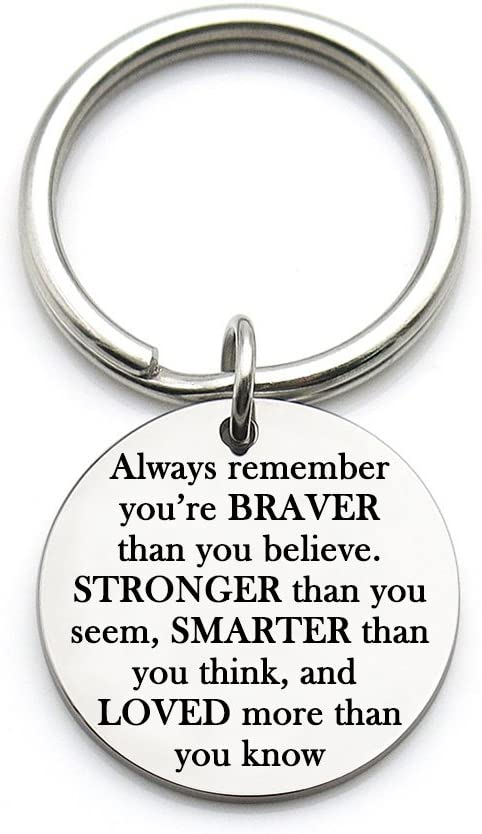XYBAGS Titanium Steel Inspirational Gifts for Women, Always Remember You are Braver Stronger Smarter Than You Think, Encouragement Key Ring Gifts for Men Women Friends