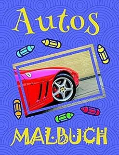 ✎ Autos Malbuch ✌: Easy Coloring Book for Boys 4-12 Year Old ✎ (Malbuch Autos) (German Edition)