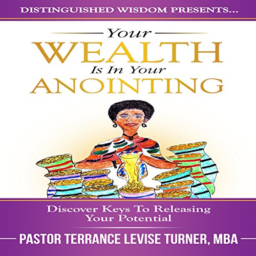 Your Wealth Is in Your Anointing audiobook cover art