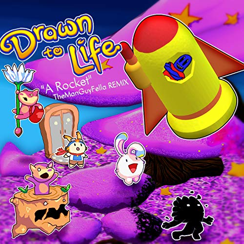 Drawn to Life: A Rocket!