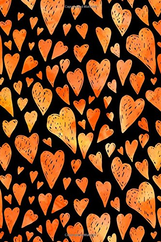 Journal Notebook Orange Watercolor Hearts: 110 Page Plain Blank Journal For Drawing, Writing, Doodling In Portable 6 x 9 Size.: Volume 64