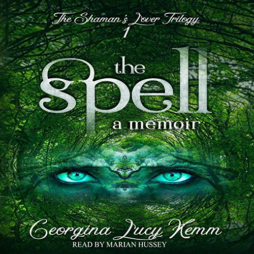 The Spell Audiobook By Georgina Lucy Kemm cover art