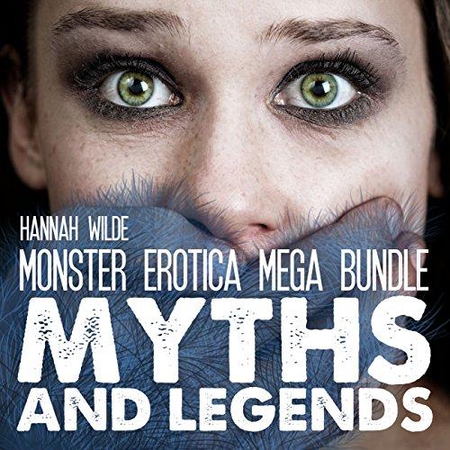 Monster Erotica Mega Bundle: Myths and Legends audiobook cover art
