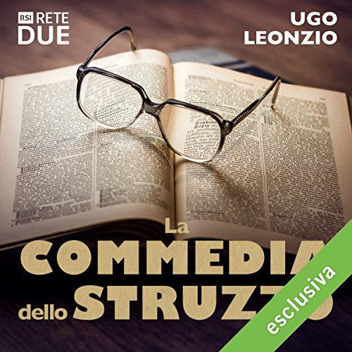 La commedia dello struzzo audiobook cover art