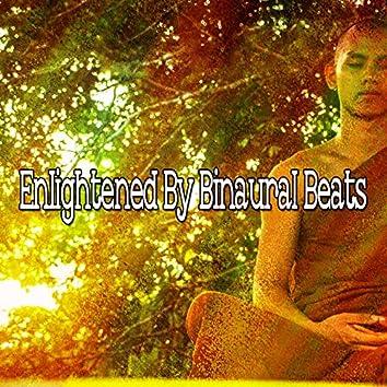 Enlightened by Binaural Beats