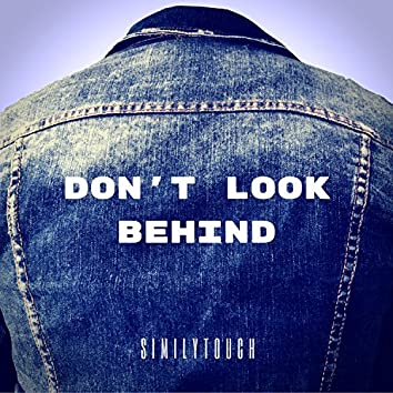Don't Look Behind