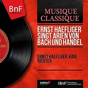 Ernst Haefliger singt Arien von Bach und Handel (Mono Version)