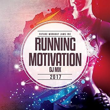 Running Motivation Mix 2017