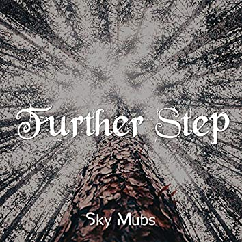 Further Step