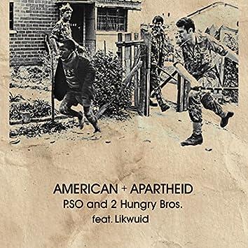 American Apartheid (feat. Likwuid) - Single
