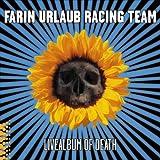 Songtexte von Farin Urlaub Racing Team - Livealbum of Death