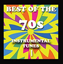 Best of the 70's Instrumental Tunes 1