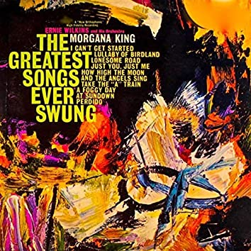 The Greatest Songs Ever Swung! (Remastered)