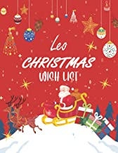 Leo Christmas Wish List: Cute Journal Filled with Blank Letters for Santa Claus, Dear Santa,Christmas Wish List - Holiday ...