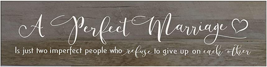 LifeSong Milestones A Perfect Marriage is Just Two Imperfect People Who Refuse to Give Up Wall Decor Decorative Sign Housewarming Gift for Living Room, Bedroom, Entyway Hallway (Barnwood)