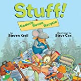 Stuff! Reduce, Reuse, Recycle (English Edition)