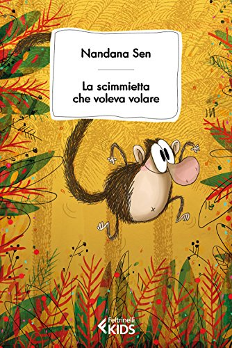 La scimmietta che voleva volare