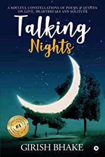 Talking Nights: A Soulful Constellations of Poems & Quotes on Love, Heartbreaks and Solitude