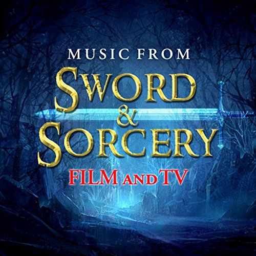 Music from Sword & Sorcery Film and TV