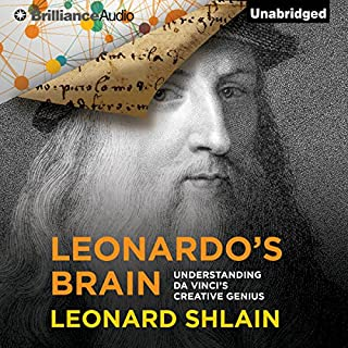 Leonardo's Brain     Understanding da Vinci's Creative Genius              By:                                                                                                                                 Leonard Shlain                               Narrated by:                                                                                                                                 Grover Gardner                      Length: 8 hrs and 4 mins     756 ratings     Overall 4.0