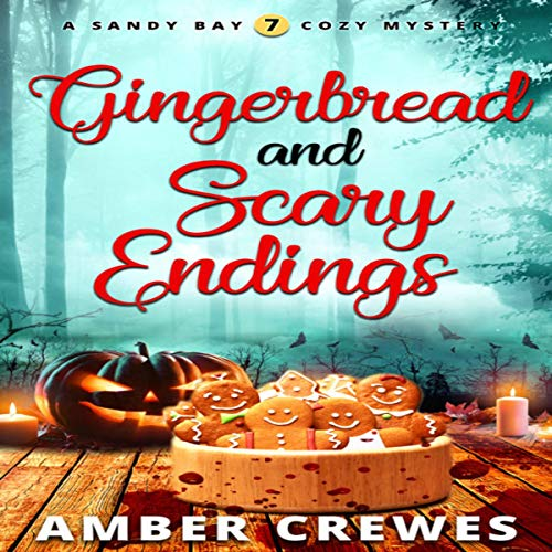 Gingerbread and Scary Endings audiobook cover art