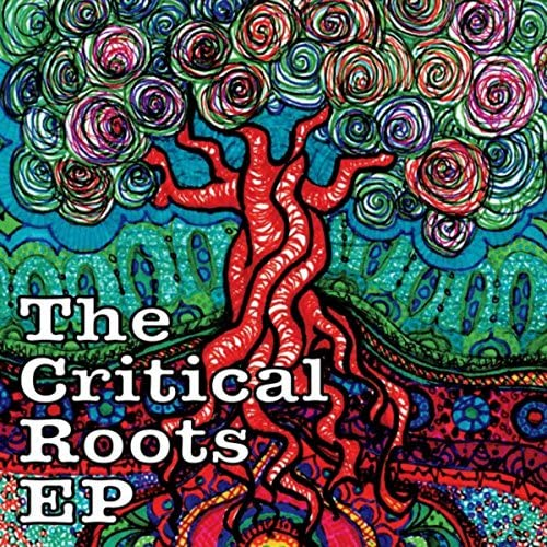 The Critical Roots