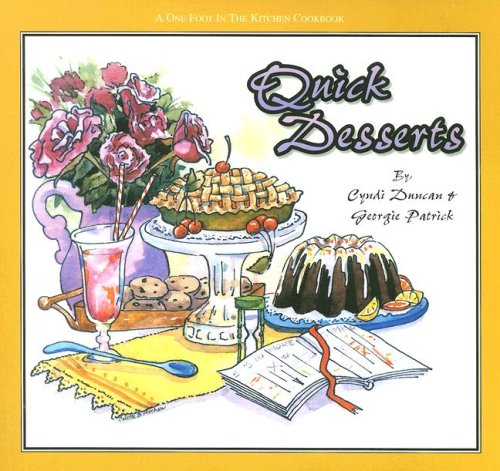 Quick Desserts (One Foot in the Kitchen)