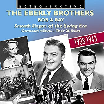 The Eberly Brothers: Smooth Singers of the Swing Era