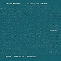 La Vallee des Cloches - Ravel, Takemitsu & Messiaen (2013-11-09)