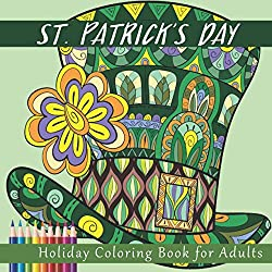 St. Patrick's Day Holiday Coloring Book for Adults